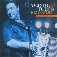 Live 2009 - Wayne Toups/Zydecajun