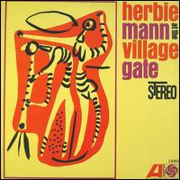 At the Village Gate - Herbie Mann