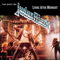 The Best of Judas Priest: Living After Midnight - Judas Priest