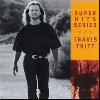 Super Hits - Travis Tritt