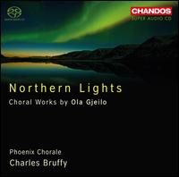 Northern Lights: Choral Works by Ola Gjeilo - Alison Chaney (soprano); Danya Tiller (soprano); Emmanuel Lopez (cello); Harrington String Quartet; Ola Gjeilo (piano);...