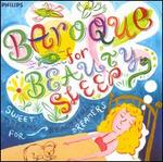 Baroque for Beauty Sleep