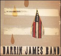 The Lovely Ugly Truth - Darrin James Band