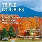 Triple Doubles: Danielpour, Hagen, Ludwig