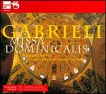 Gabrieli: Missa Dominicalis