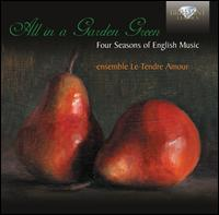 All in a Garden Green: Four Seasons of English Music - Le Tendre Amour