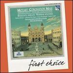 First Choice: Mozart: Coronation Mass