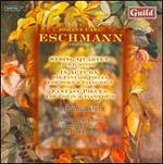 Eschmann: String Quartet in D minor; In Autumn; Fantasy Pieces