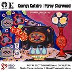 Georgy Catoire, Percy Sherwood: Piano Concertos