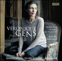 Berlioz: Herminie; Les Nuits d'�t�; Ravel: Sh�h�razade - V�ronique Gens (soprano); Orchestre National des Pays de la Loire; John Axelrod (conductor)