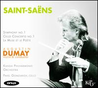 Saint-Sa�ns: Symphony No. 1; Cello Concerto No. 1; La Muse et la Poete - Augustin Dumay (violin); Pavel Gomziakov (cello); Kansai Philharmonic Orchestra