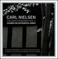 Carl Nielsen: The Masterworks, Vol. 2 - Chamber and Instrumental Music [2 Hybrid SACDs & 4 CDs] - Anna Dina Schick (flute); Danish Quartet; Henning Hansen (french horn); Herman D. Koppel (piano); Jens Elvekj�r (piano);...
