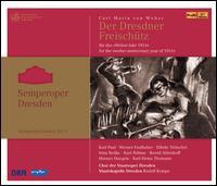 Carl Maria von Weber: Der Freisch�tz -