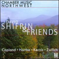 David Shifrin & Friends - Allan Vogel (oboe); Ani Kavafian (violin); Anne-Marie McDermott (piano); Catherine Cho (violin); Cornelia Heard (violin);...