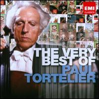 The Very Best of Paul Tortelier - Eric Heidsieck (piano); Maria de La Pau (piano); Maud Tortelier (cello); Max Rostal (viola); Paul Tortelier (cello);...