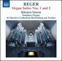 Reger: Organ Suites Nos. 1 & 2 - Kirsten Sturm (organ)