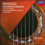 Rodrigo: Concierto de Aranjuez - Carlos Bonell (guitar); Orchestre Symphonique de MontrTal; Charles Dutoit (conductor)