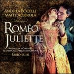 Gounod: RomTo et Juliette - Alessandro Luongo (vocals); Andrea Bocelli (vocals); Andrea Mastroni (vocals); Annalisa Stroppa (vocals); Biagio Pizzuti (vocals); Blagoj Nacoski (vocals); Elena Traversi (vocals); Fabrizio Beggi (vocals); Franco Sala (vocals); Maite Alberola (vocals)