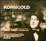 Korngold: Werke fnr Violine & Klavier; Streichsextett