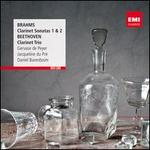 Brahms: Clarinet Sonatas Nos. 1 & 2; Beethoven: Clarinet Trio