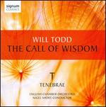 Will Todd: The Call of Wisdom