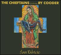 San Patricio - The Chieftains/Ry Cooder