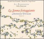 Antonio Vivaldi: La Senna festeggiante