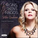 Virgins, Vixens & Viragos
