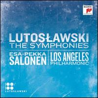 Lutoslawski: The Symphonies - Los Angeles Philharmonic Orchestra (accordion); Esa-Pekka Salonen (conductor)