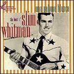 Una Paloma Blanca: The Best of Slim Whitman - Legendary Masters Series