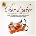 Chor-Zauber: Unforgettable Choir Melodies