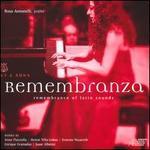 Remembranza: Remembrance of Latin Sounds