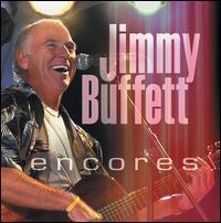 Encores: Live - Jimmy Buffett