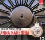 Rodion Shchedrin: Anna Karenina