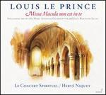 Louis le Prince: Missa Macula non est in te