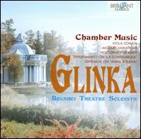 Glinka: Chamber Music - Anna Litvinenko (piano); Bolshoi Theater Soloists; Igor Boguslavsky (viola); Natalia Shameyeva (harp);...
