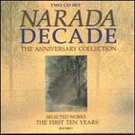 Narada Decade: the Anniversary Collection: Selected Works: the First Ten Years (2-Cd Set)