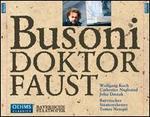 Busoni: Doktor Faust