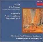 Bizet: L'Arl�sienne; Gounod: Petite Symphonie; Symphony No. 1