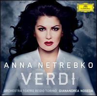 Verdi [Deluxe Edition + Bonus DVD] - Alessandro Cammilli (horn); Alessandro Dorella (clarinet); Anna Netrebko (soprano); Federico Giarbella (flute);...