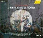 Arthur Honegger: Jeanne d'Arc au bvcher