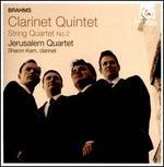 Brahms: Clarinet Quintet; String Quartet No. 2