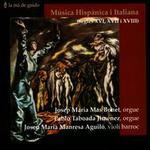 Musica Hispanica i Italiana dels Segles XVI, XVII i XVIII