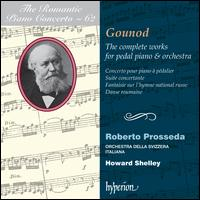 The Romantic Piano Concerto, Vol. 62: Gounod - The Complete Works for Pedal Piano & Orchestra - Orchestra della Svizzera Italiana; Howard Shelley (conductor)