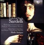 Federico Maria Sardelli: Baroque Concertos; Psalm; Chamber Music