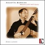Agust�n Barrios: Medallon Antiguo