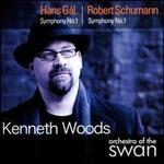 Hans G�l: Symphony No. 1; Robert Schumann: Symphony No. 1