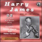 Harry James & His Orchestra Play 22 Original Big Band Recordings
