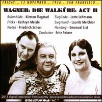 Wagner: Die Walkure: Act 2 (San Francisco, 13/11/1936) -