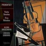 Prokofiev: Violin Sonatas; Five Melodies